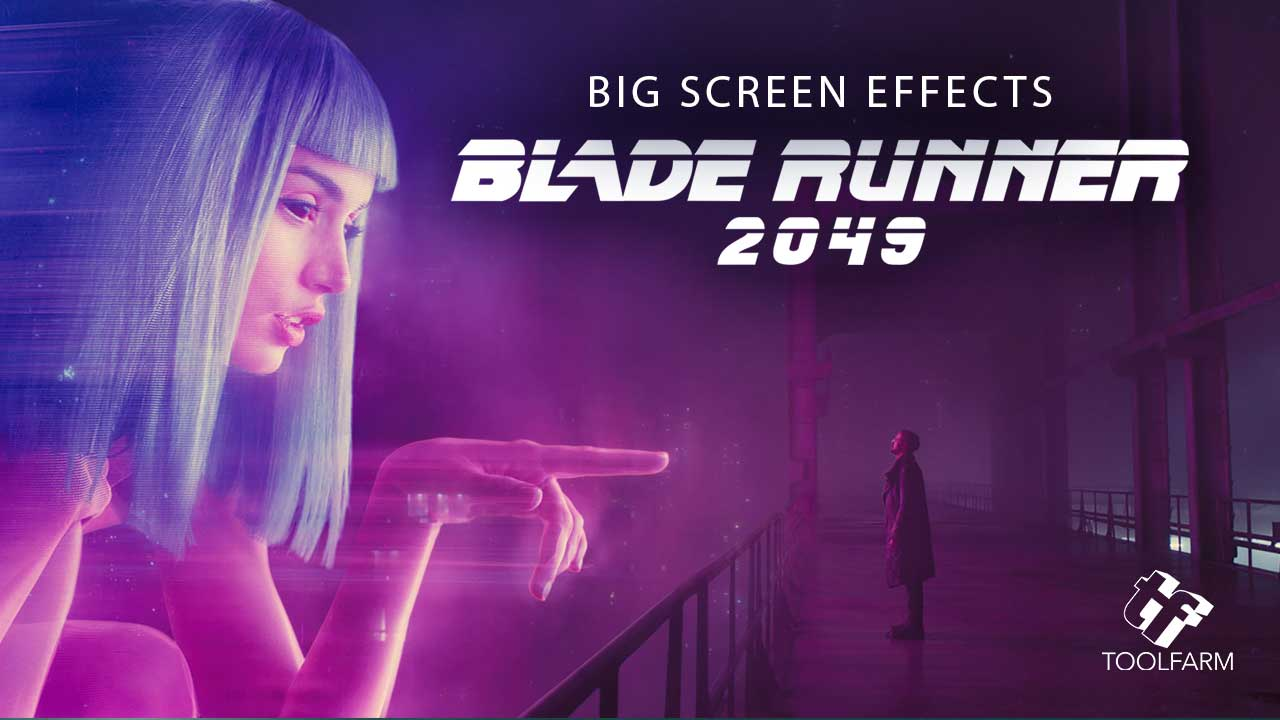 Blade Runner Big Screen Effects