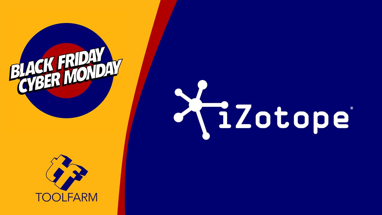 Black Friday Sale: iZotope - Save 60%-70% on Elements