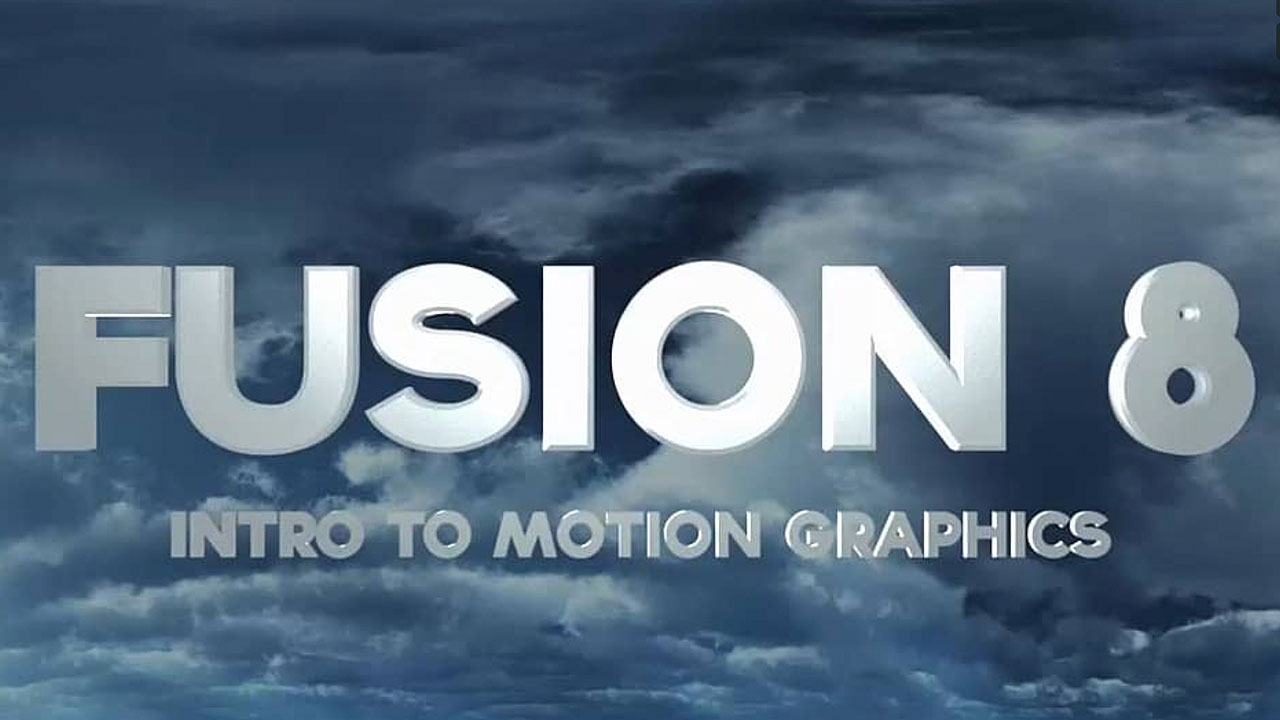 Introduction to Fusion 8 for Motion Graphics