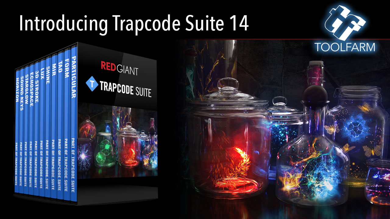 New: Red Giant Trapcode Suite 14 is Now Available - Toolfarm