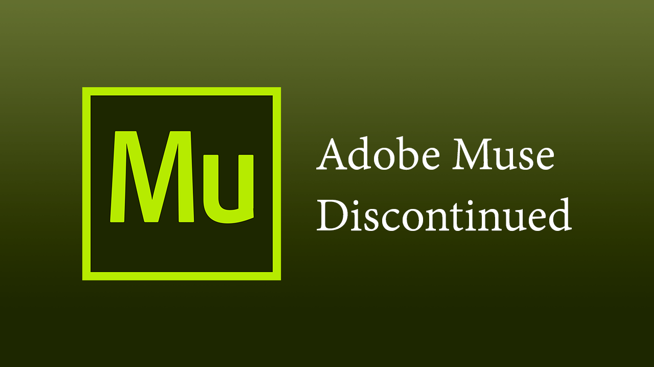 News: Adobe Muse Discontinued