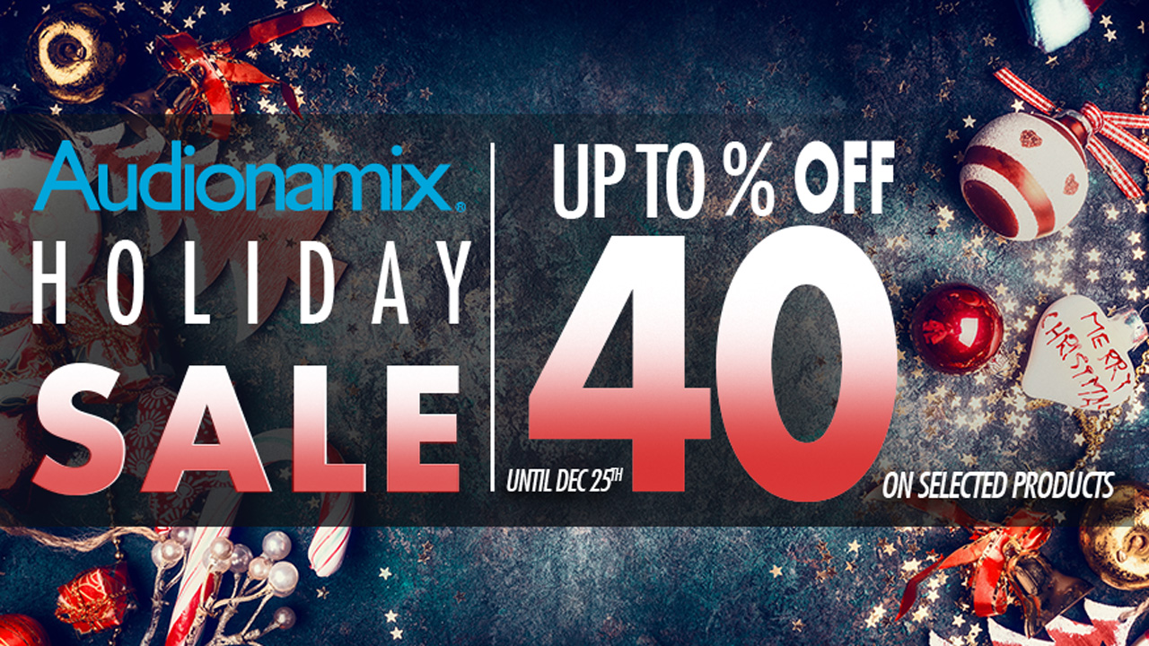 Sale: Audionamix Holiday Sale - Up to 40% Off All Products