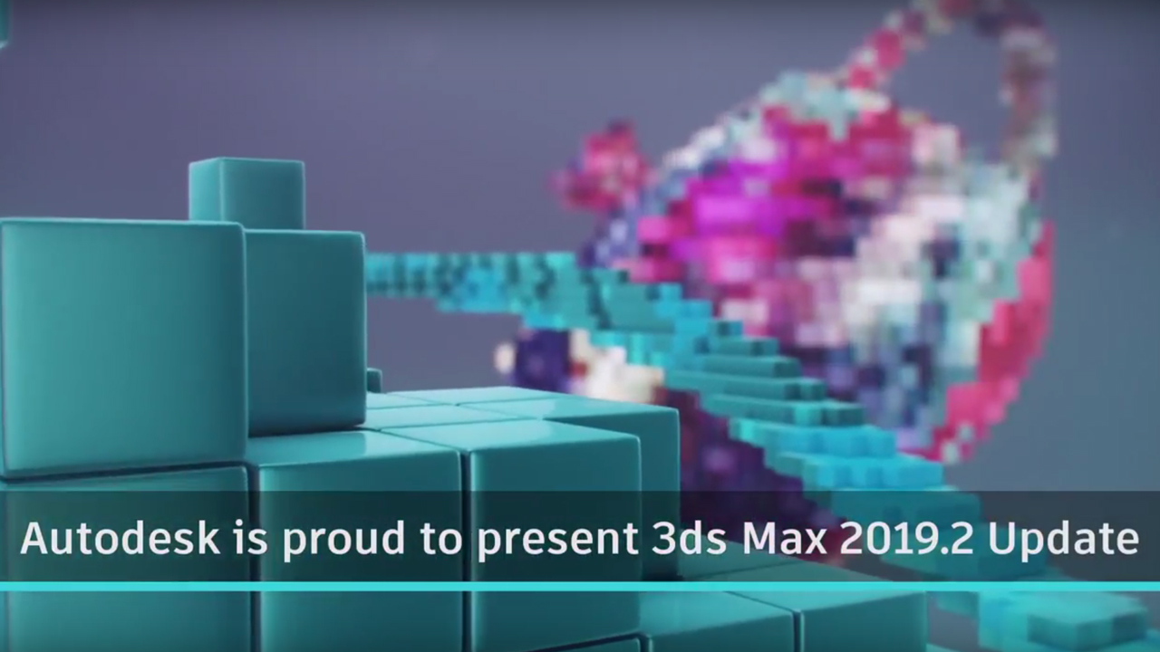 Update: Autodesk 3ds Max 2019.2 – Updates Fluids, Rendering Options and more