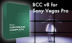 New: Boris Continuum Complete v8 for Sony Vegas Pro Now Available