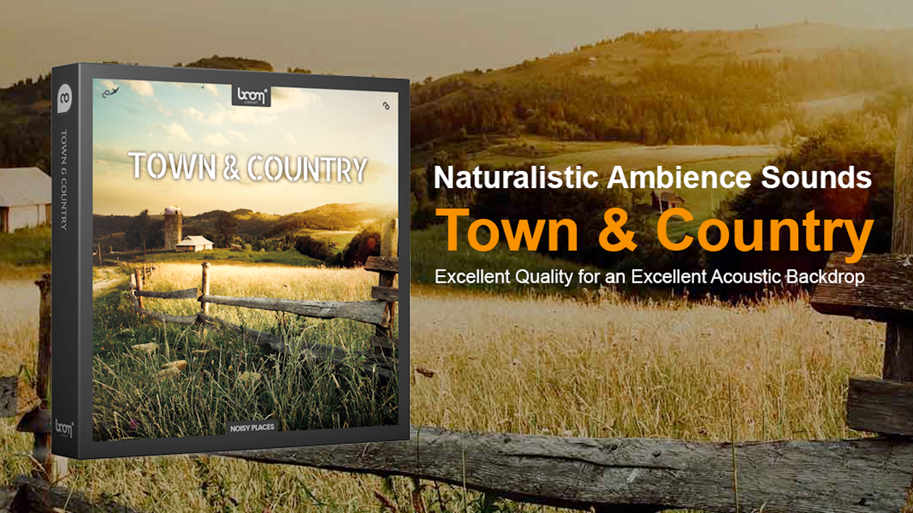 New: BOOM Library Town & Country Ambience Toolkit Is Now Available