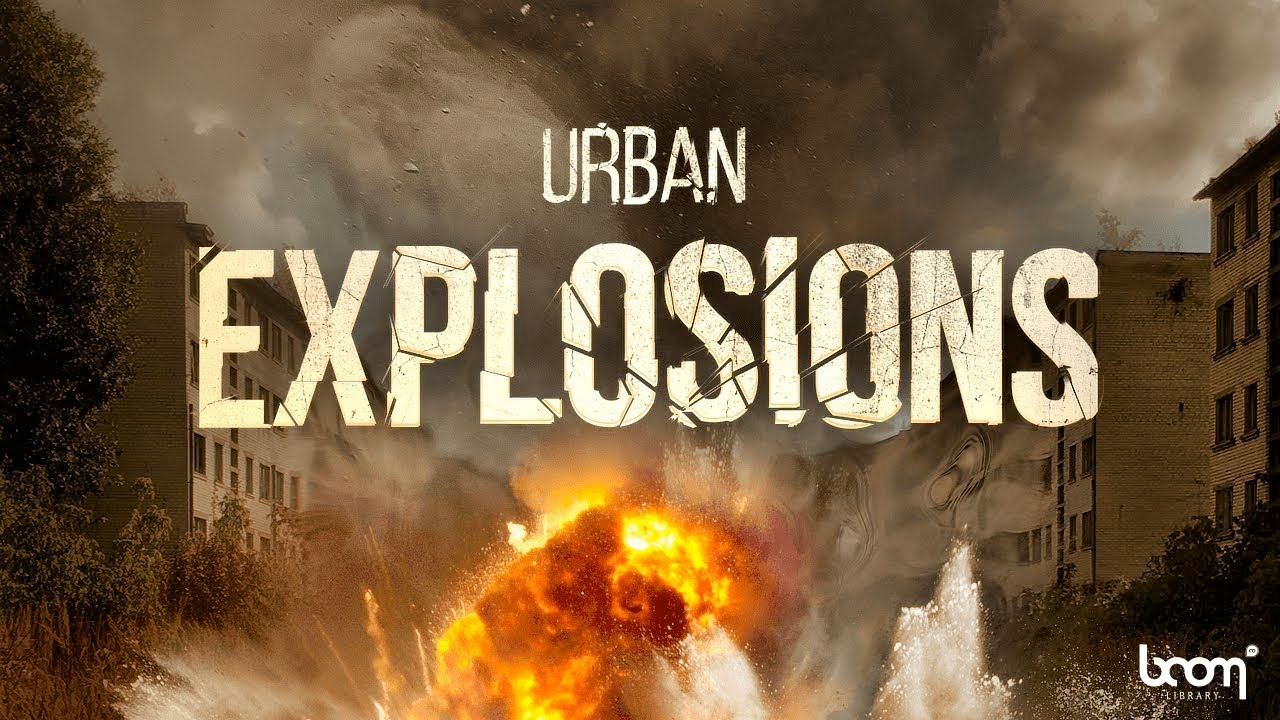 New: BOOM Library Urban Explosions is Now Available