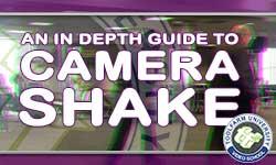 In Depth: Camera Shake Plug-ins, Presets and Tutorials