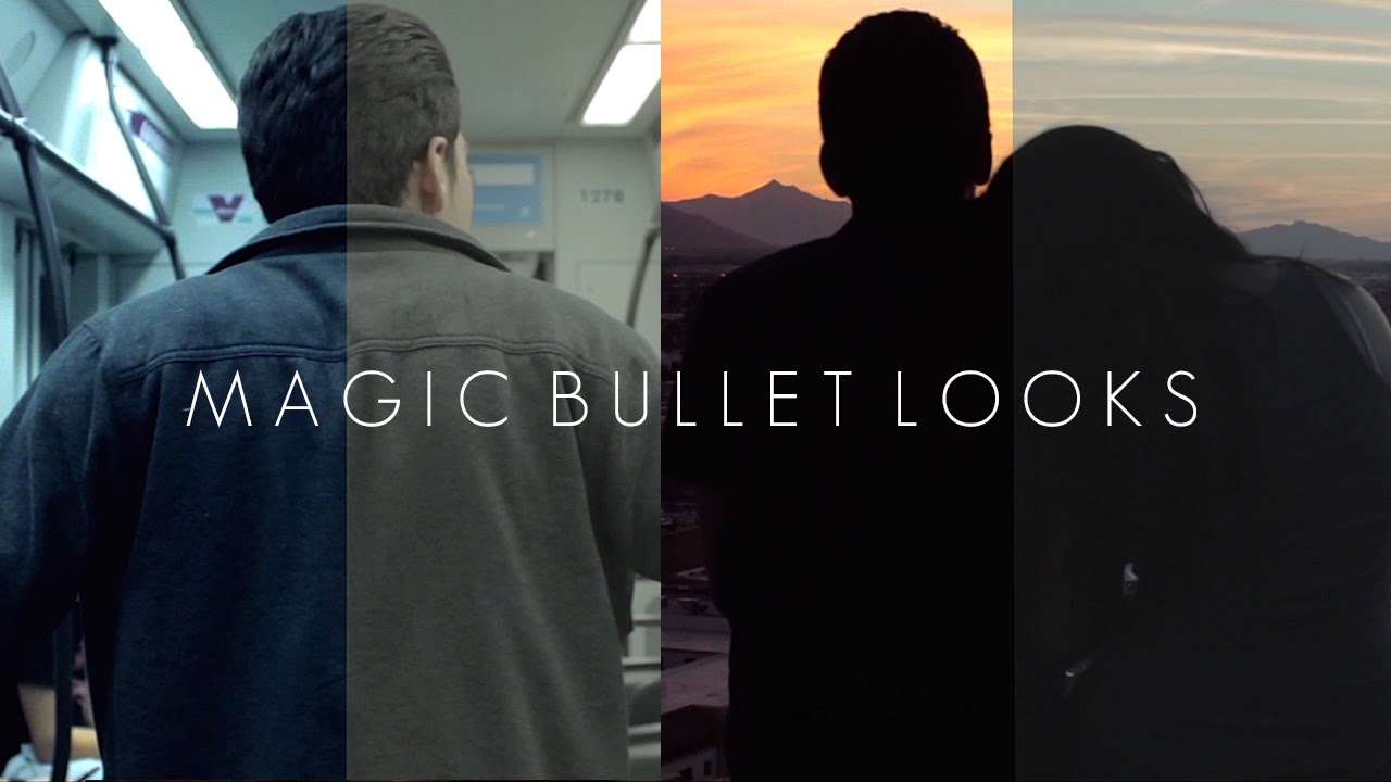Easy Color Grading Using Magic Bullet Looks
