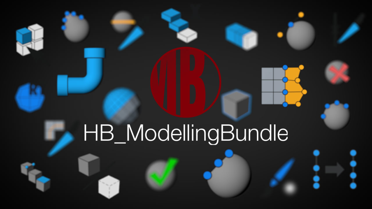 Update/Sale: HB ModellingBundle V2.3 – Now with HB_Mirror and HB_Selector – 30% Off