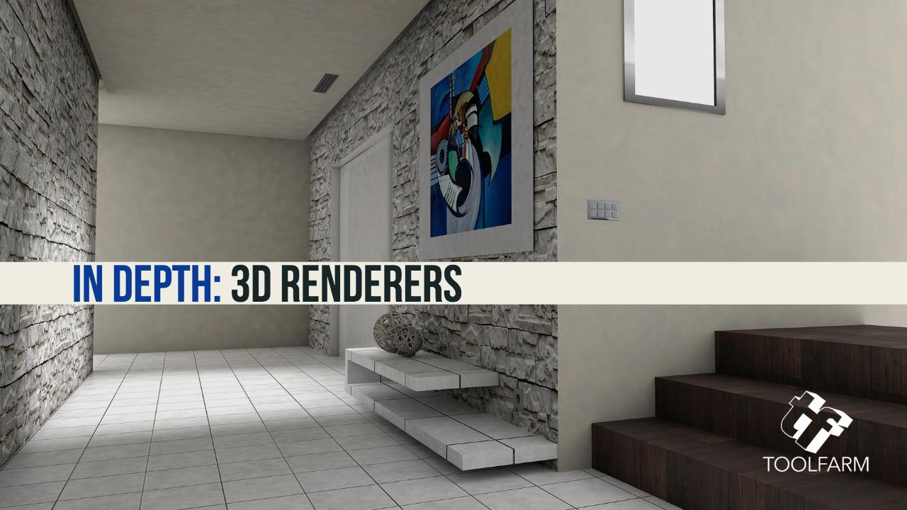 In Depth: 3D Renderers (Updated 5 September 2019