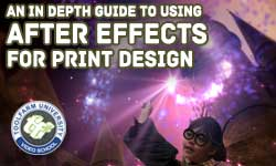 In Depth: Using Adobe After Effects for Print Work