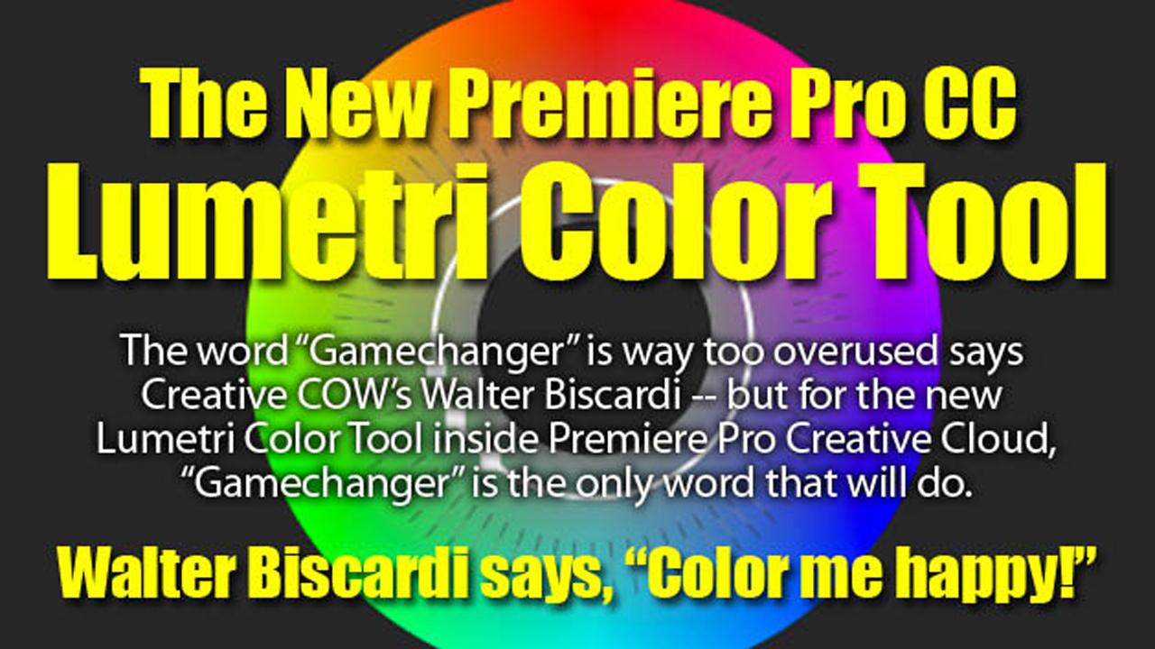 Review: Adobe Premiere Pro CC's Lumetri Color Tool - Toolfarm