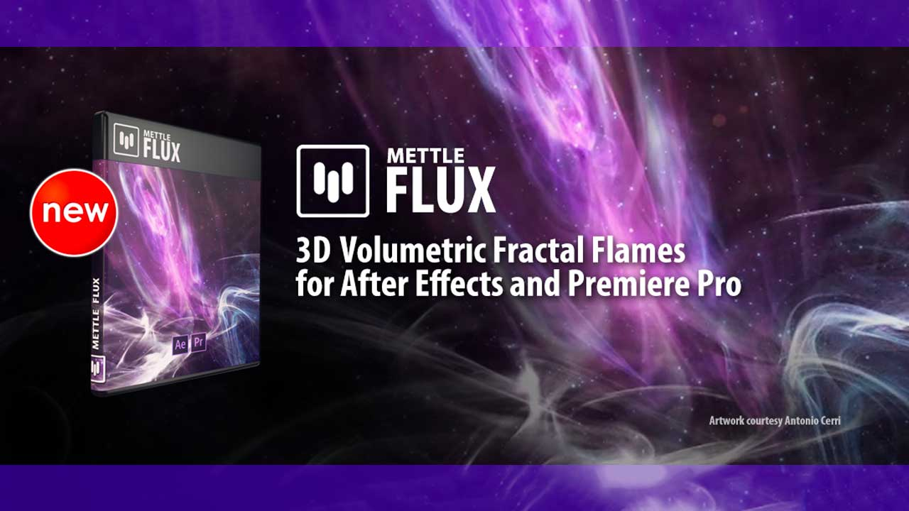 New: Mettle Flux for After Effects and Premiere Pro, Updated Mettle