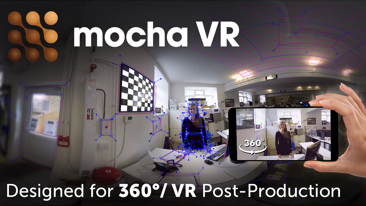 New: Mocha VR Brings High-End Visual Effects and Post-Production Workflows to 360°/VR Filmmaking