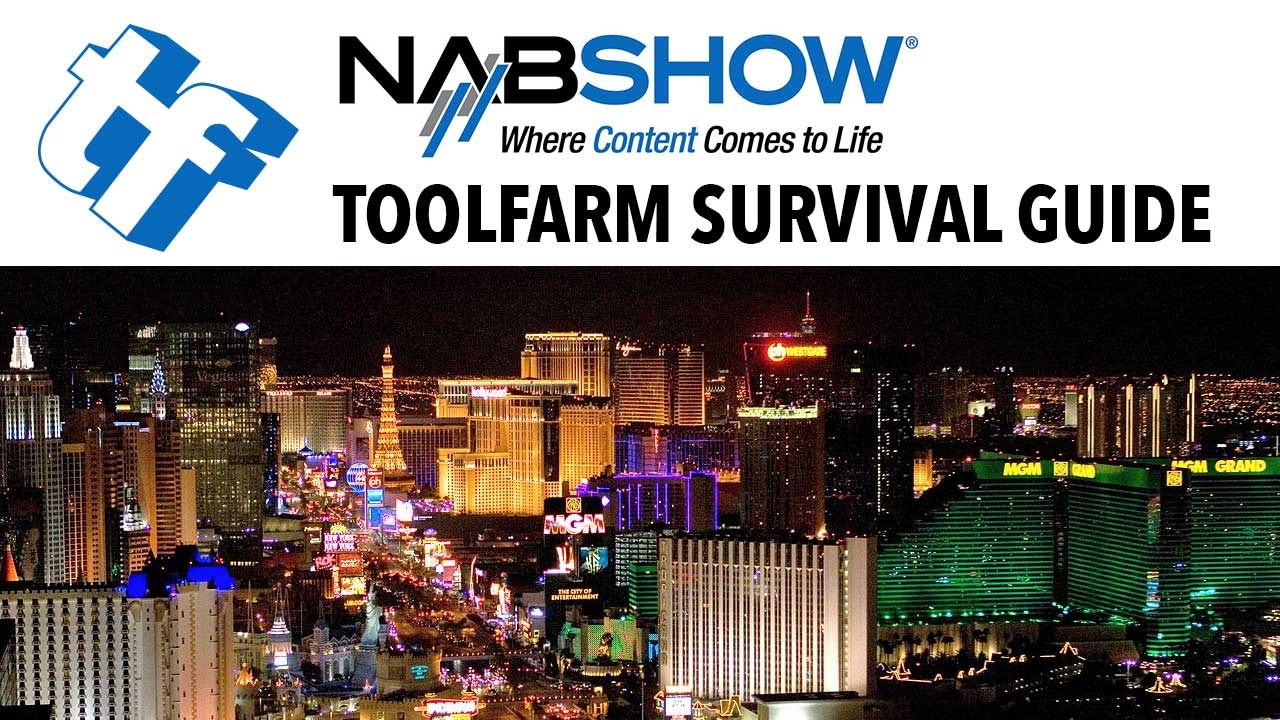 In Depth: Michele's NAB Survival Guide, 2016 Edition - Updated 3/24/16 #NABShow