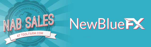 NewBlueFX nab sale 2017