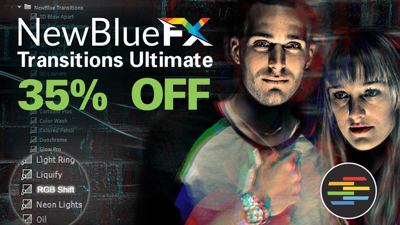 Sale: NewBlueFX Transitions Ultimate - 35% Off - For