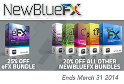 Ends Tonight: Save Up to 25% on NewBlueFX Bundles Through 03/31/14