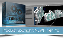 Sale / Tutorial: NewBlueFX Titler Pro 2 Lighting and Wide Angle