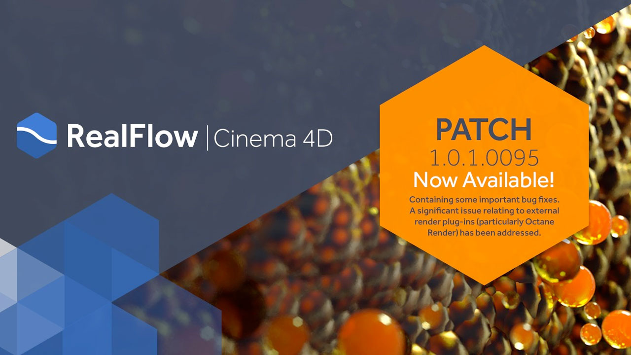 Update: RealFlow for Cinema 4D v1.01 Patch