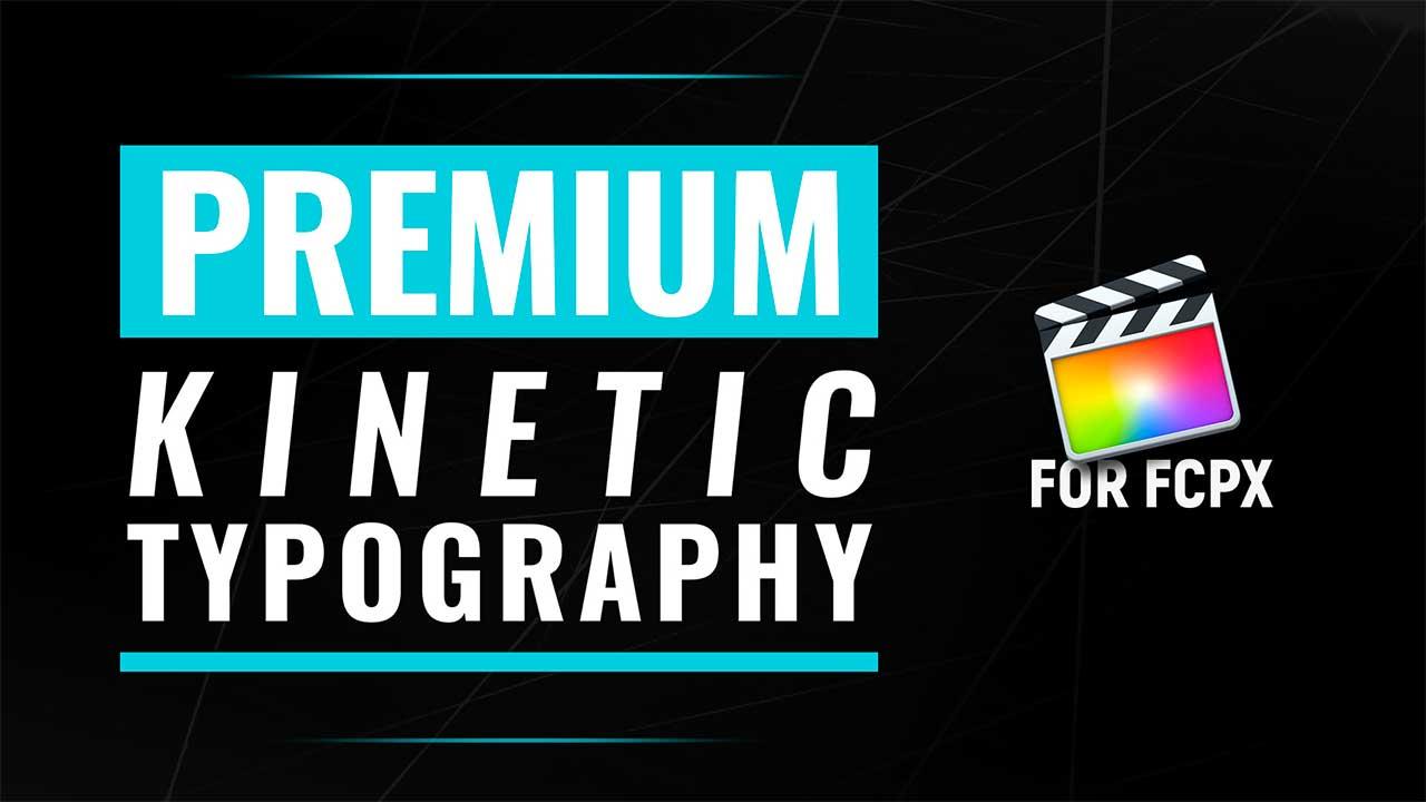 new premiumvfx kinetic text for fcpx tutorial cineflare