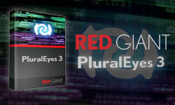 New: Red Giant PluralEyes - Automates Audio/ Video Synchronization in Seconds