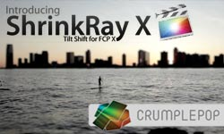 New: CrumplePop ShrinkRay X: A Fast and Easy way to Make Big Things Look Tiny in FCPX