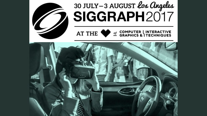 News: SIGGRAPH 2017 Seeks Virtual Reality and Augmented Reality Submissions
