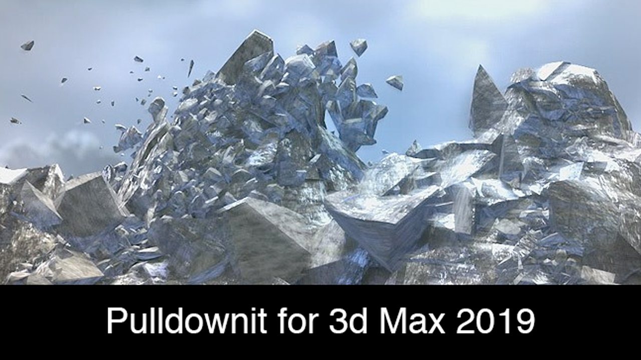 Update: Thinkinetic Pulldownit 3.8.8 for 3ds Max – Now Supports Autodesk 3ds Max 2019