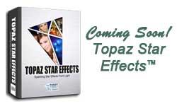 Sneak Peek! The NEW Topaz Star Effects
