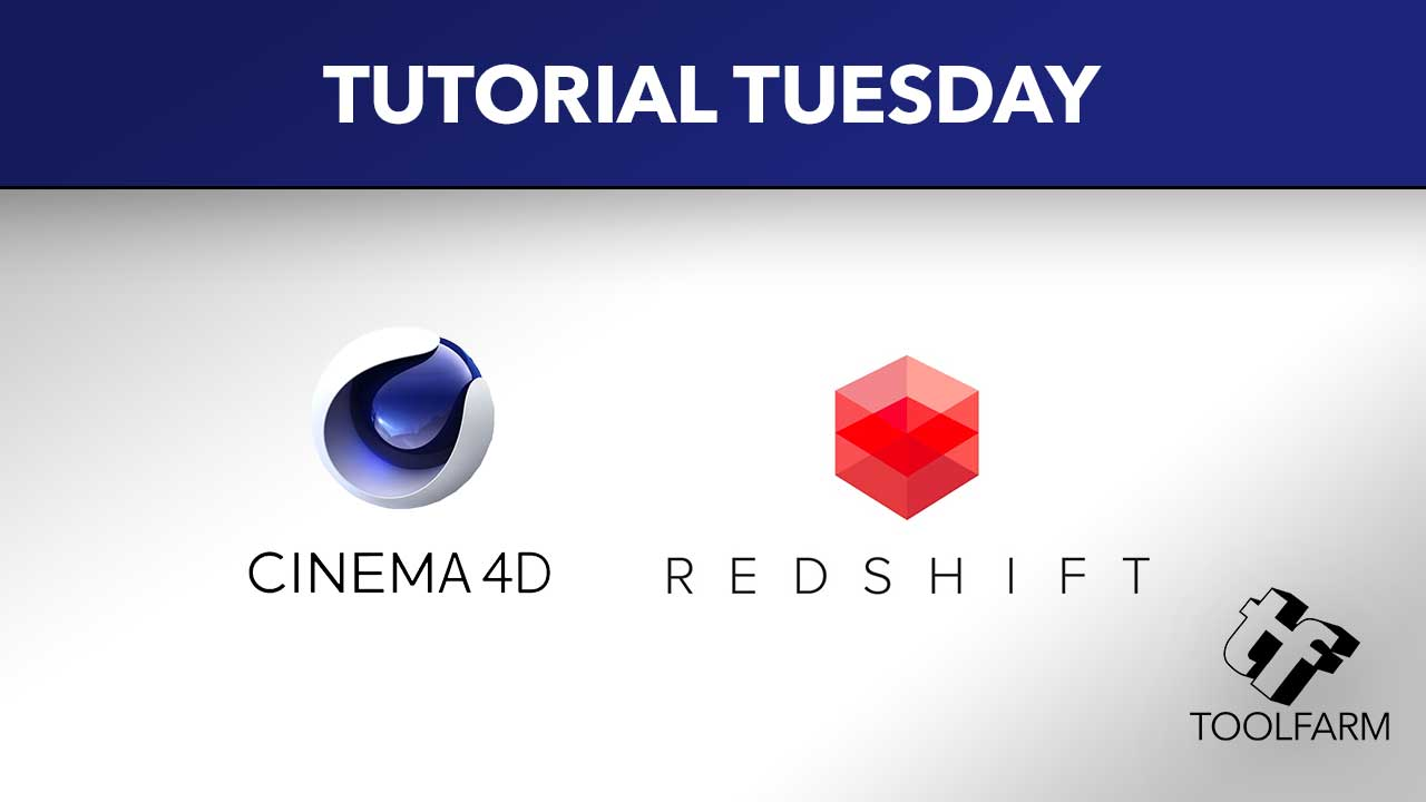Cinema 4D and Redshift - Toolfarm