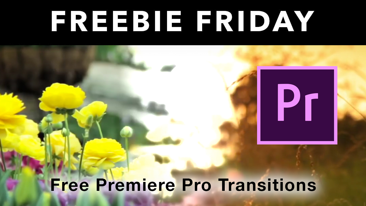 Freebie: Premiere Pro: 10 free Premiere Pro Video Transition Presets