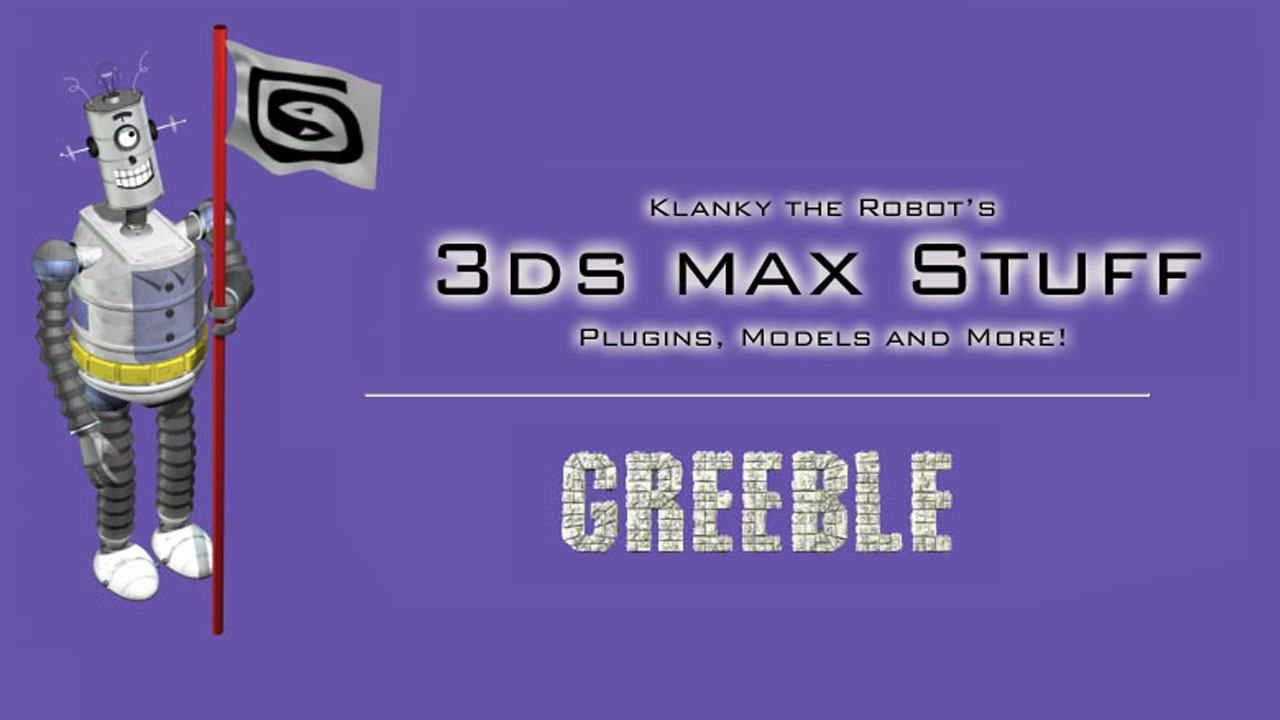 Freebie: Klanky the Robot's Greeble for 3ds Max