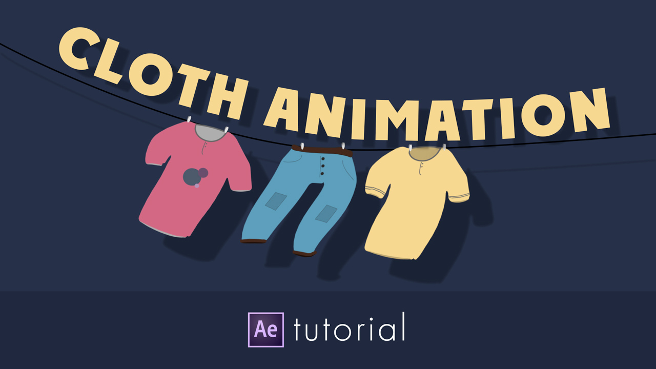 After Effects: Cloth Animation Tutorial