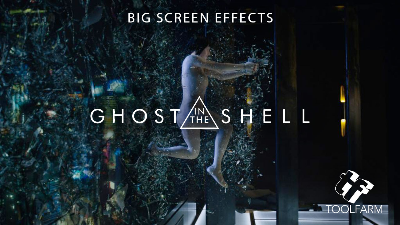 Big Screen Effects: Ghost in the Shell