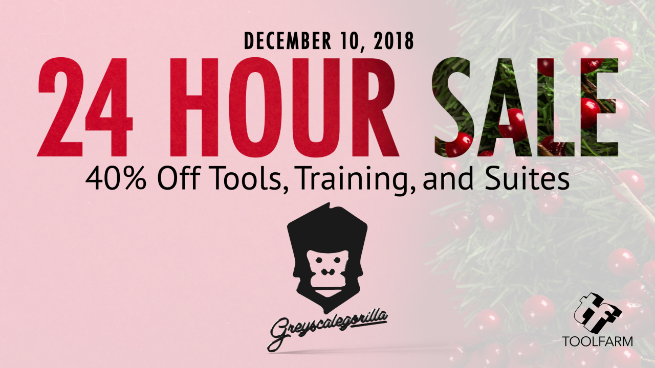 Upcoming Sale: Greyscalegorilla Holiday Sale - 24 Hours Only, Starts December 10, 2018