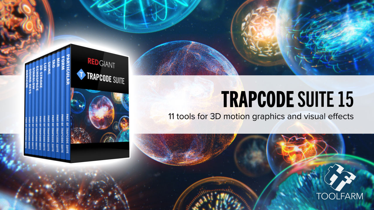 New: Red Giant Trapcode Suite 15 is Now Available