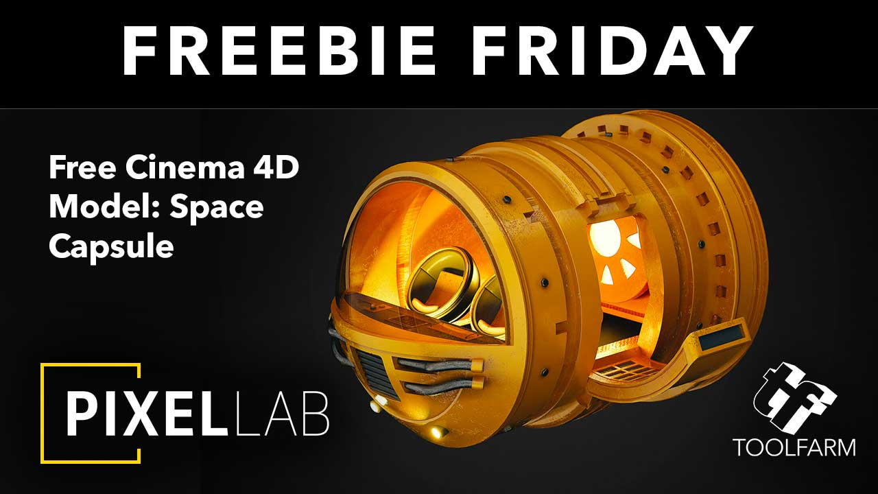 Freebie Friday: Space Capsule Model for Cinema 4D from The Pixel Lab