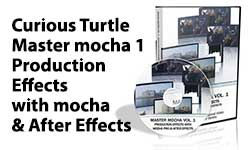New: Curious Turtle Master mocha 1 Production Effects with mocha & After Effects Training