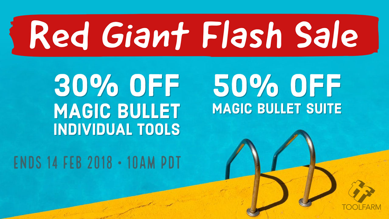 Sale: Red Giant Flash Sale – Magic Bullet Suite 50% Off, Individual Tools 30% Off – 24 Hours Only