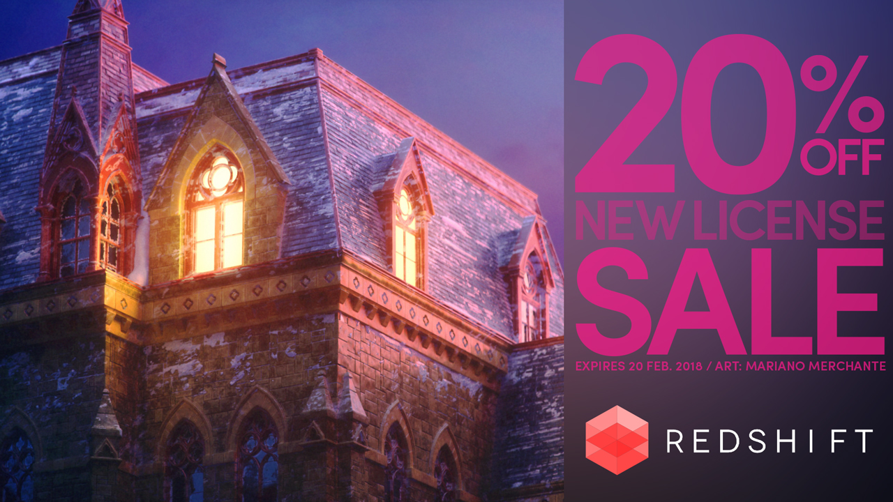 Sale: Redshift 20% Off New Licenses – Now through February 20, 2018