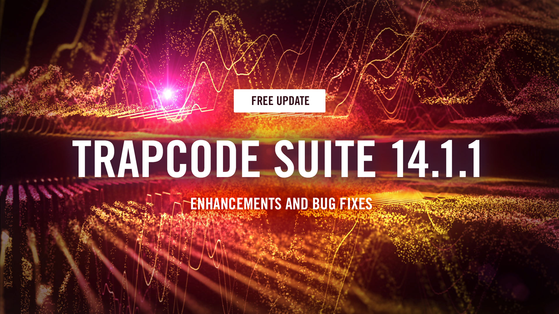 Update: Trapcode Suite 14.1.1, Free for Trapcode Suite 14 Users