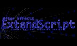 Tutorials: After Effects ExtendScript Training by David Torno Ep. 1-19