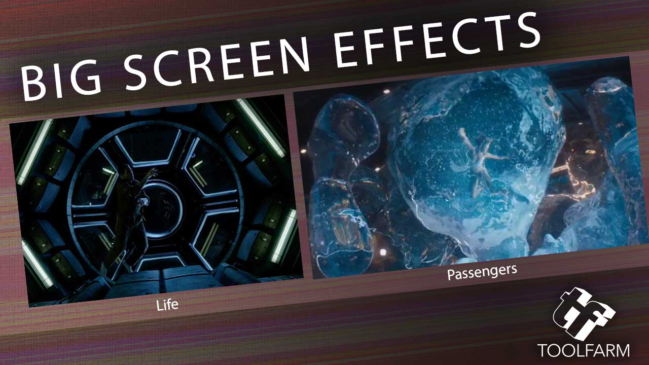 Big Screen Effects: Sci Fi Edition – Life & Passengers