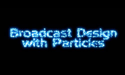 Webinar Tomorrow with Michele Yamazaki: Broadcast Design with Particles