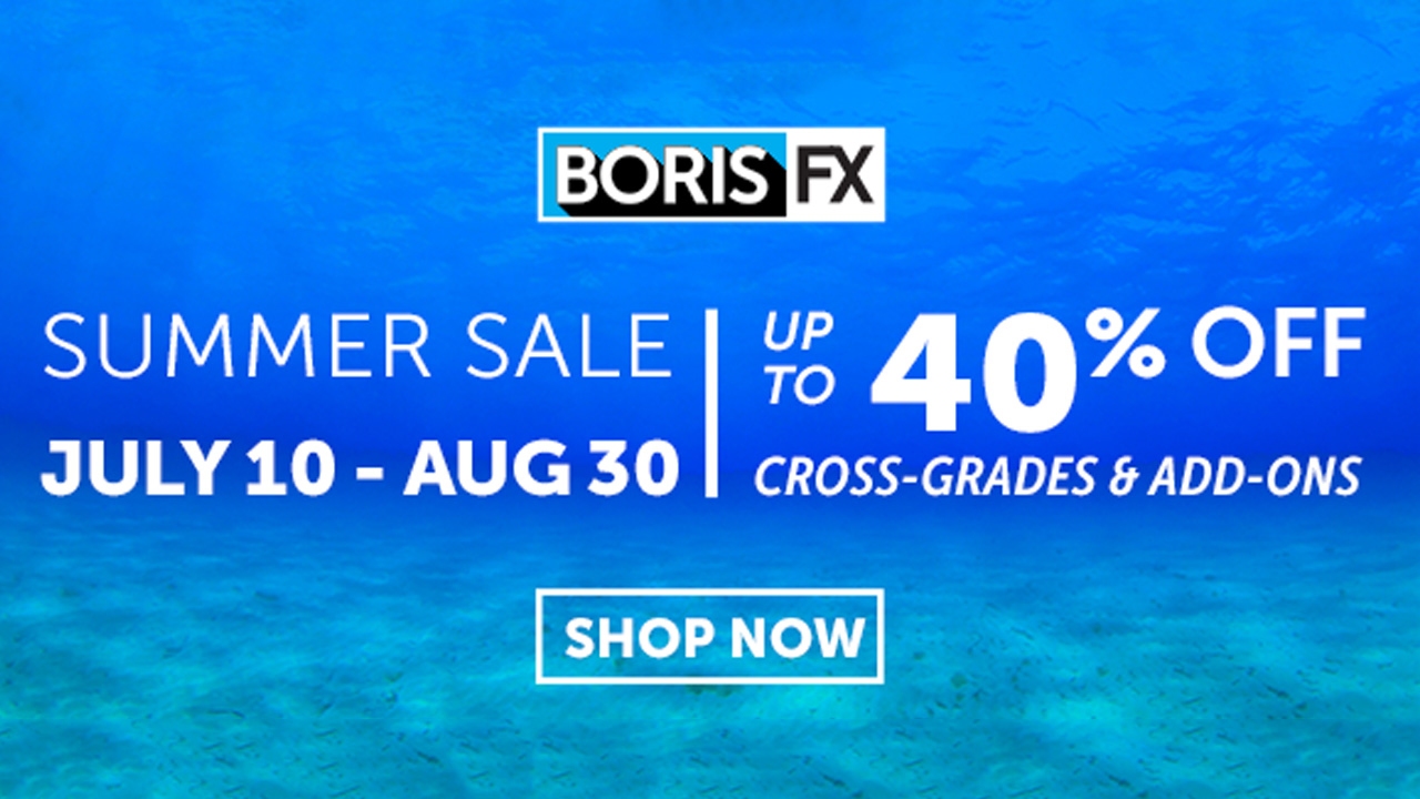 Sale – Boris Summer Specials – 25-40% Off Crossgrades & Add-Ons Through 08/30/16