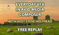Tutorial / Webinar Replay: Everyday VFX in Avid Media Composer