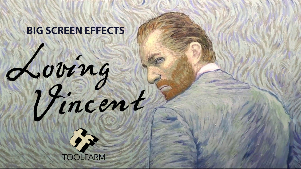 Big Screen Effects: Loving Vincent with Making Of + Behind the Scenes