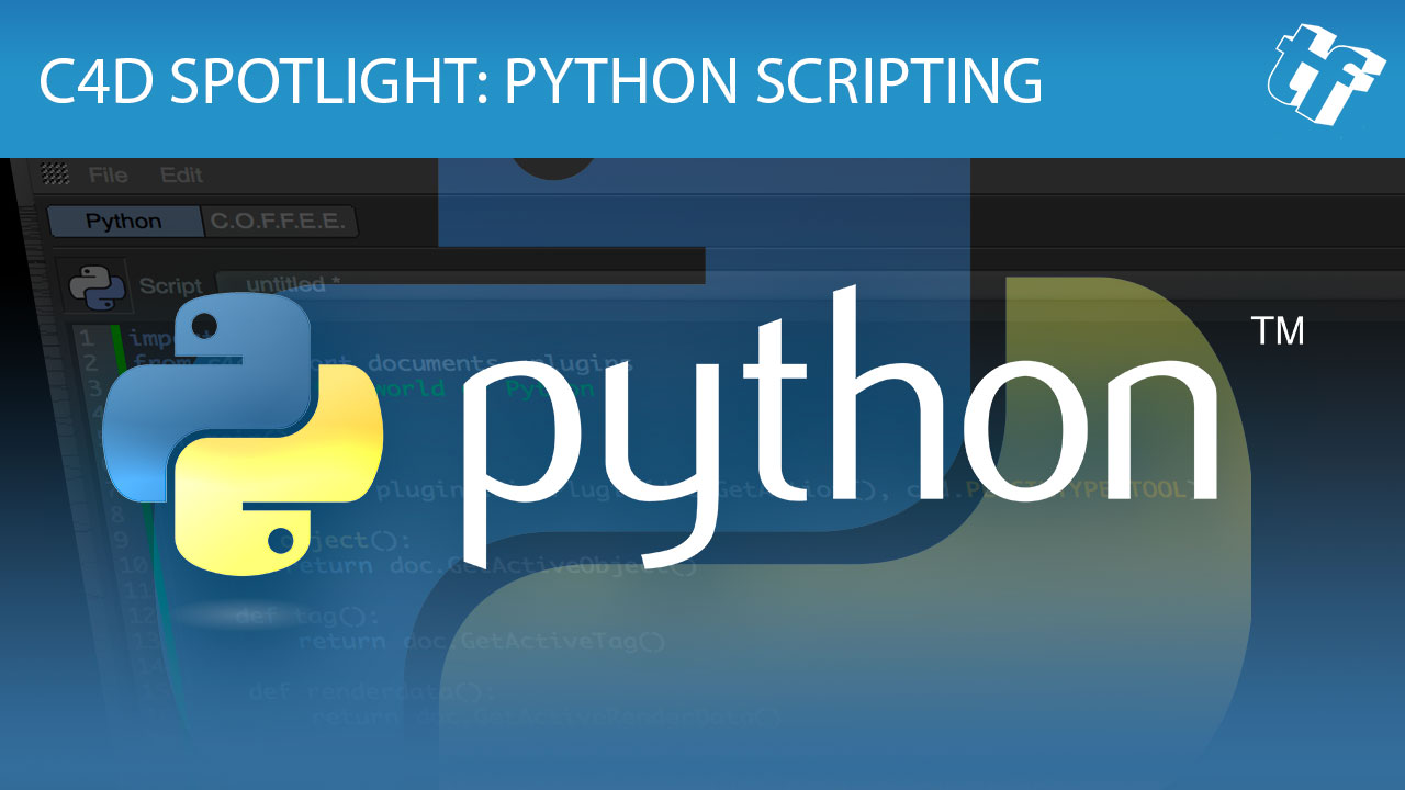 C4D Spotlight: Learning Python to Expand Cinema 4D - Toolfarm
