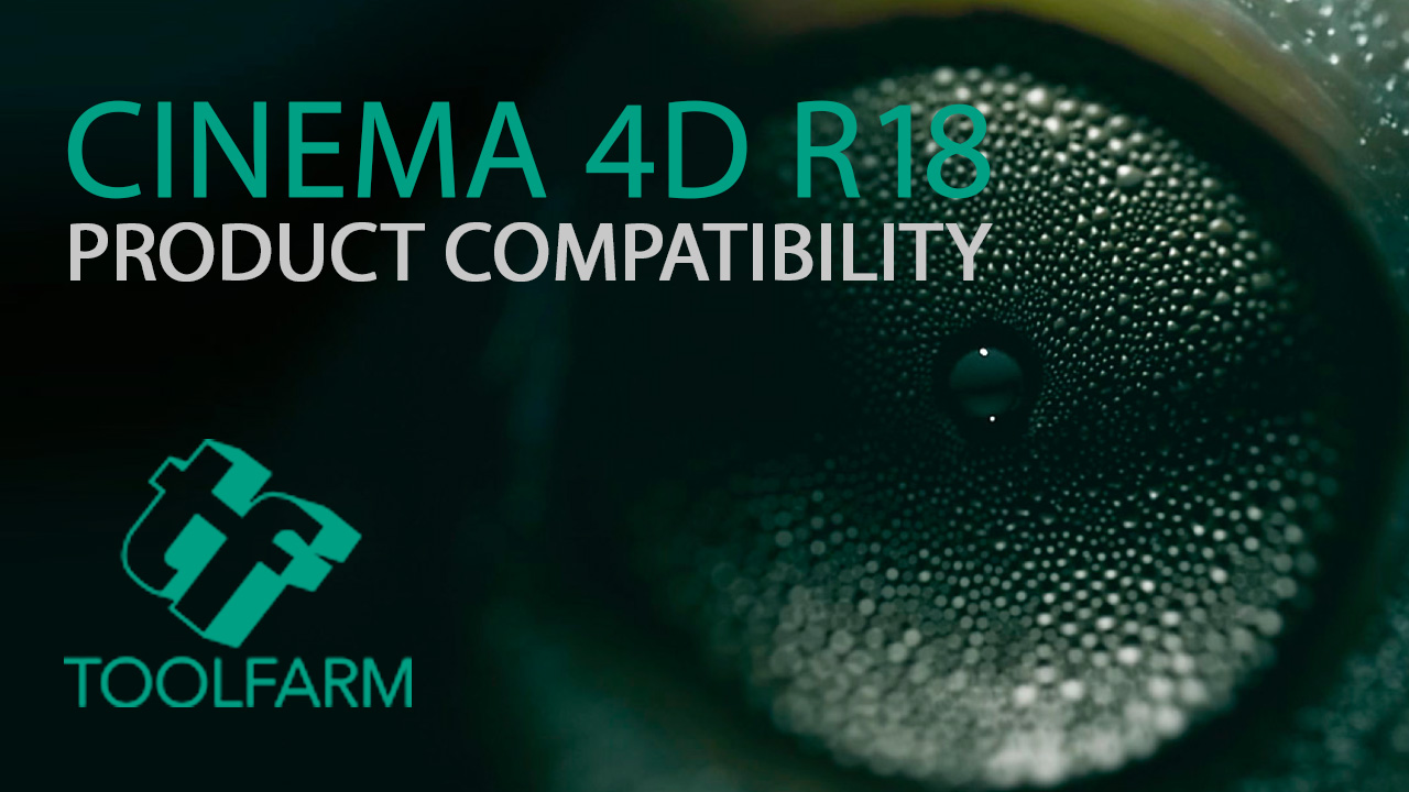 CINEMA 4D R18 Compatibility Information - 3rd Party Products